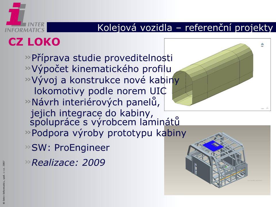 © Inter-Informatics, spol. s r.o. 2007 CZ LOKO » Příprava studie proveditelnosti » Výpočet kinematického profilu » Vývoj a konstrukce nové kabiny loko
