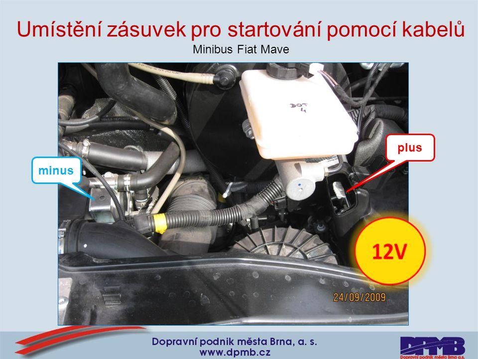 Umístění zásuvek pro startování pomocí kabelů Minibus Fiat Mave minus plus