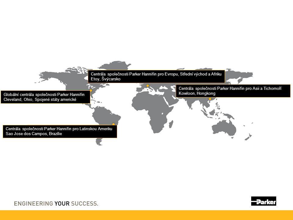 Centrála společnosti Parker Hannifin pro Evropu, Střední východ a Afriku Etoy, Švýcarsko Centrála společnosti Parker Hannifin pro Asii a Tichomoří Kow