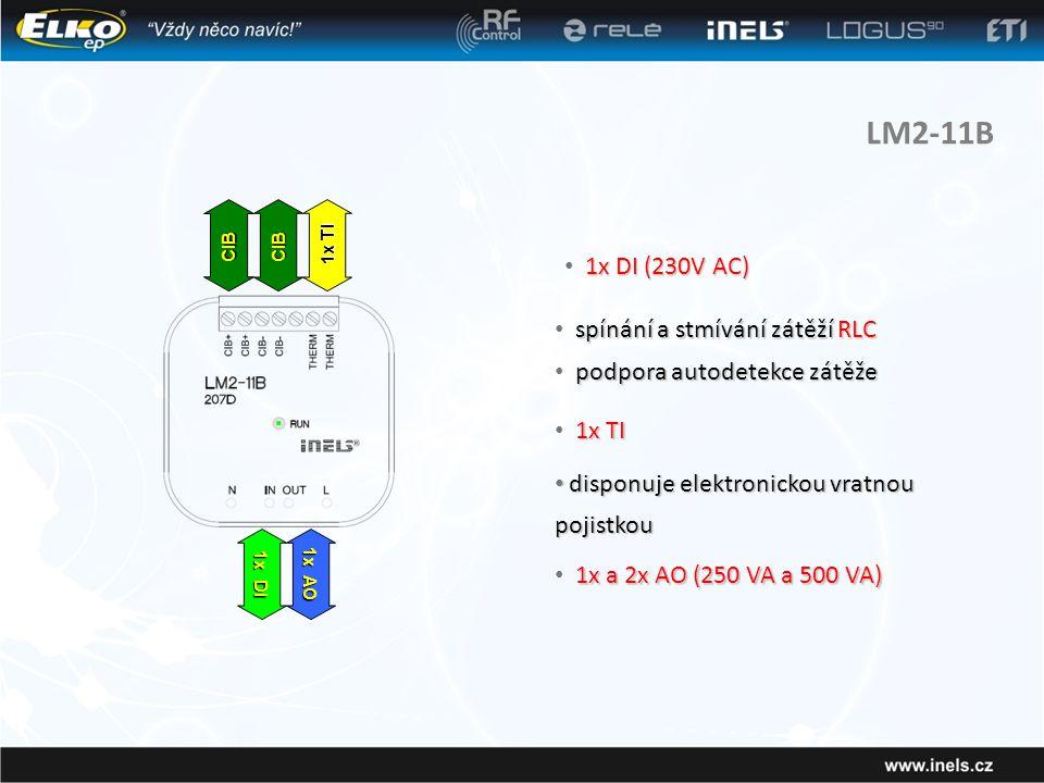 LM2-11B spínání a stmívání zátěží RLC • spínání a stmívání zátěží RLC podpora autodetekce zátěže • podpora autodetekce zátěže 1x TI • 1x TI 1x DI (230