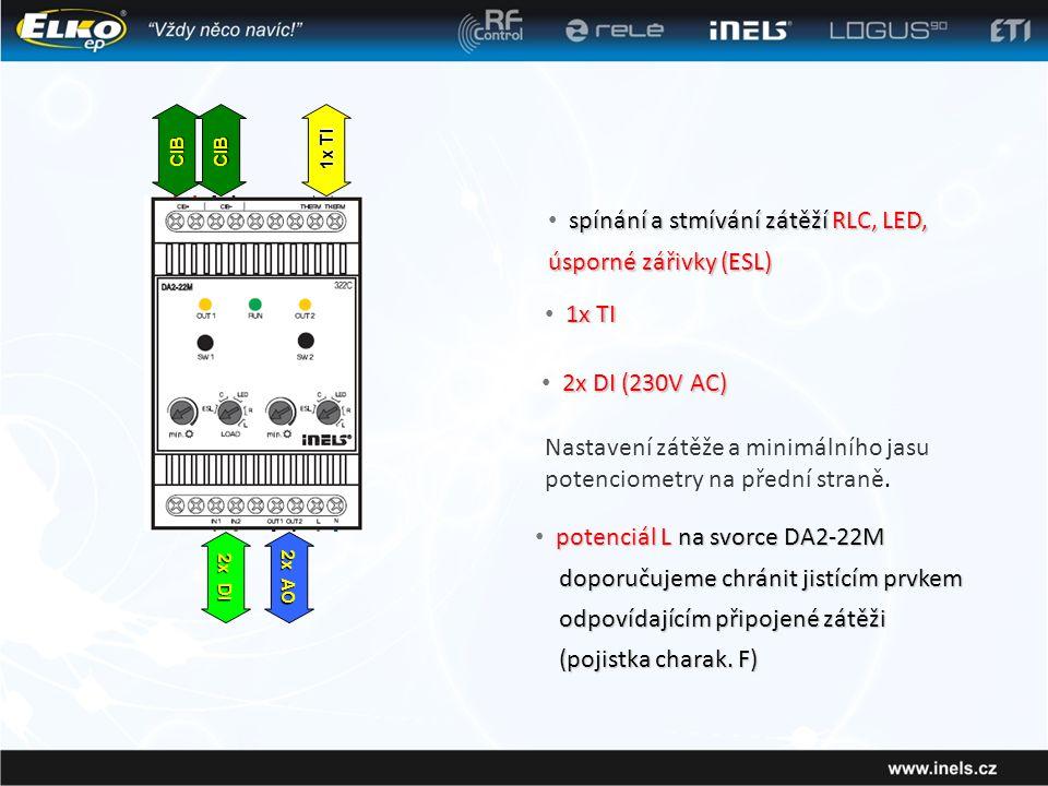 CIBCIB 1x TI 2x DI 2x AO potenciál L na svorce DA2-22M • potenciál L na svorce DA2-22M doporučujeme chránit jistícím prvkem odpovídajícím připojené zátěži (pojistka charak.