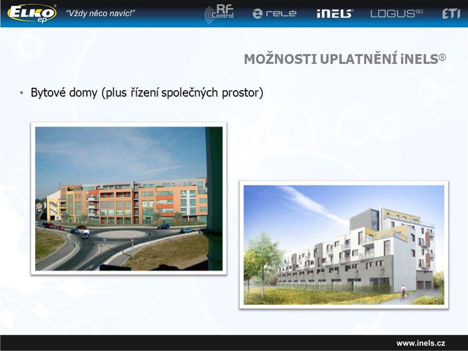 MOŽNOSTI UPLATNĚNÍ iNELS ® Bytové domy (plus řízení společných prostor) • Bytové domy (plus řízení společných prostor)