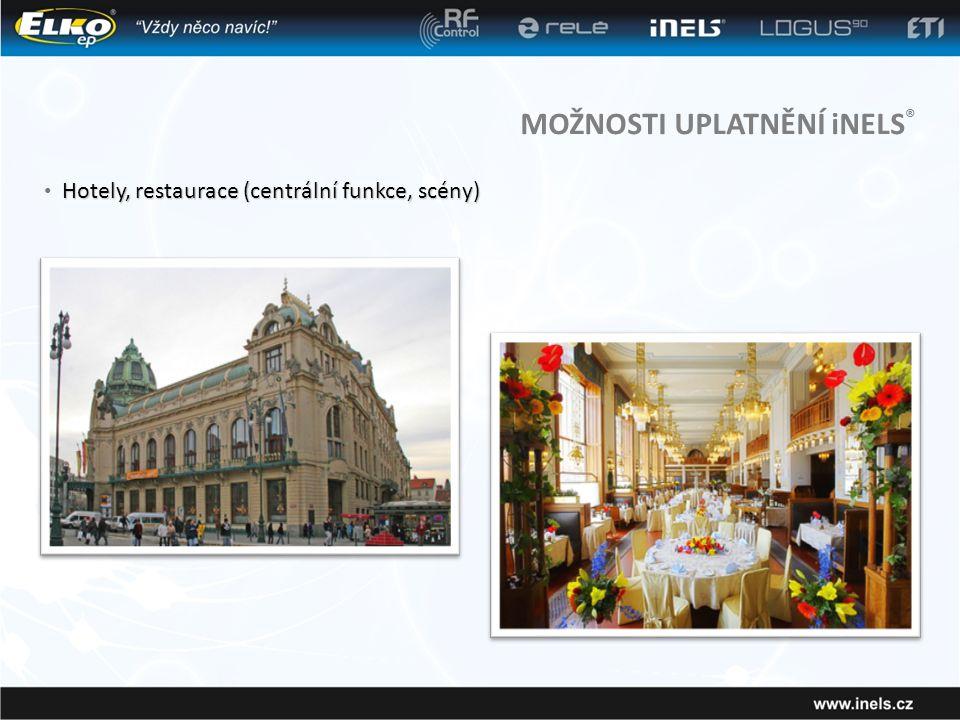 MOŽNOSTI UPLATNĚNÍ iNELS ® Hotely, restaurace (centrální funkce, scény) • Hotely, restaurace (centrální funkce, scény)