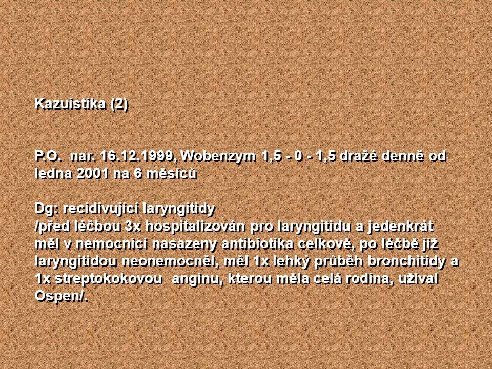 Kazuistika (2) P.O. nar.