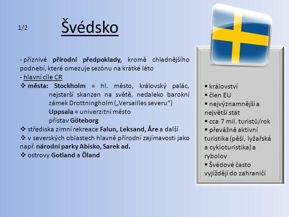 Švédsko - seznam UNESCO: např. hanzovní město Visby na Gotlandu  zachované železárny z 17.