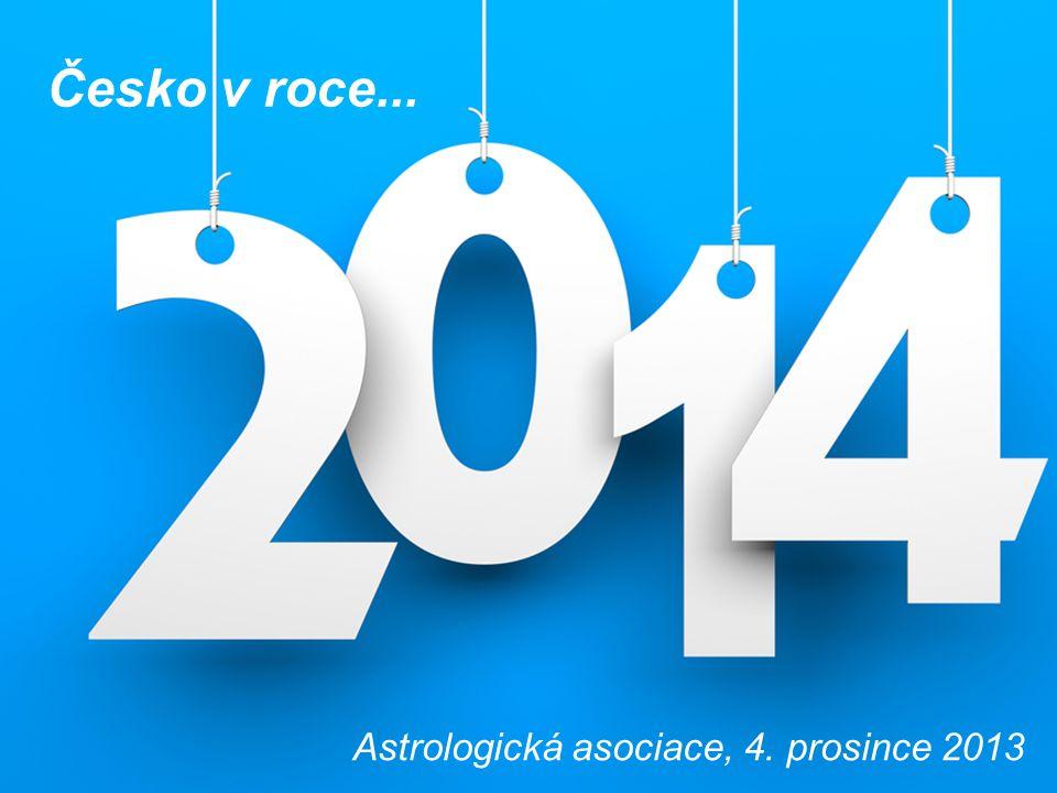 Astrologická asociace, 4. prosince 2013 Česko v roce...