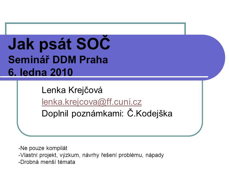 Jak psát SOČ Seminář DDM Praha 6.