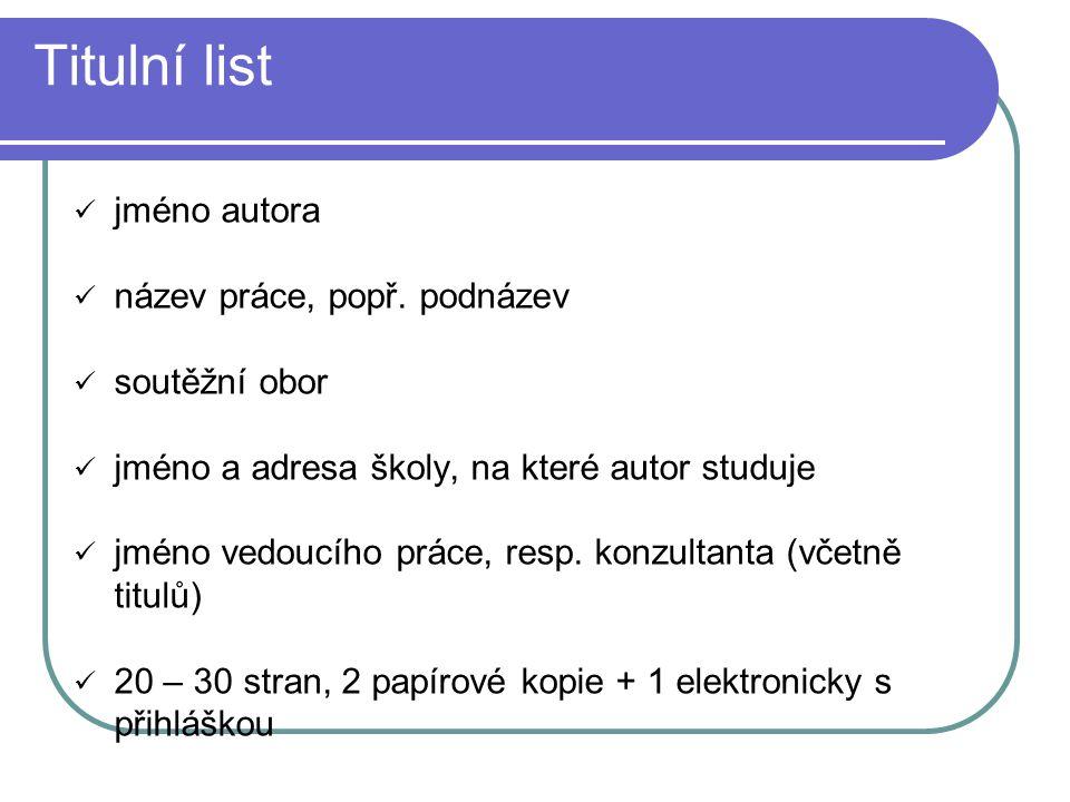 """Prohlášení """"Prohlašuji, že jsem předloženou práce XY zpracoval(a) samostatně za využití uvedených pramenů V Praze dne 6."""