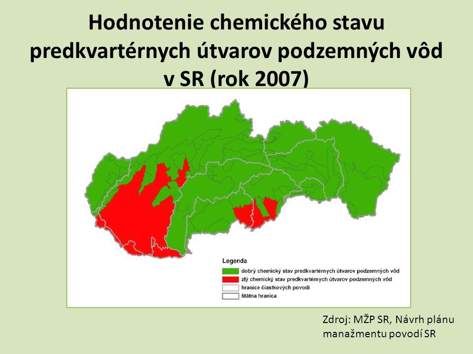 Hodnotenie chemického stavu predkvartérnych útvarov podzemných vôd v SR (rok 2007) Zdroj: MŽP SR, Návrh plánu manažmentu povodí SR