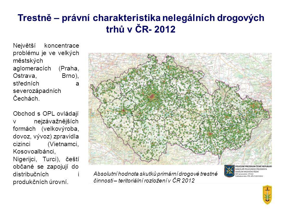 Trestně – právní charakteristika nelegálních drogových trhů v ČR- 2012 Absolutní hodnota skutků primární drogové trestné činnosti – teritoriální rozlo