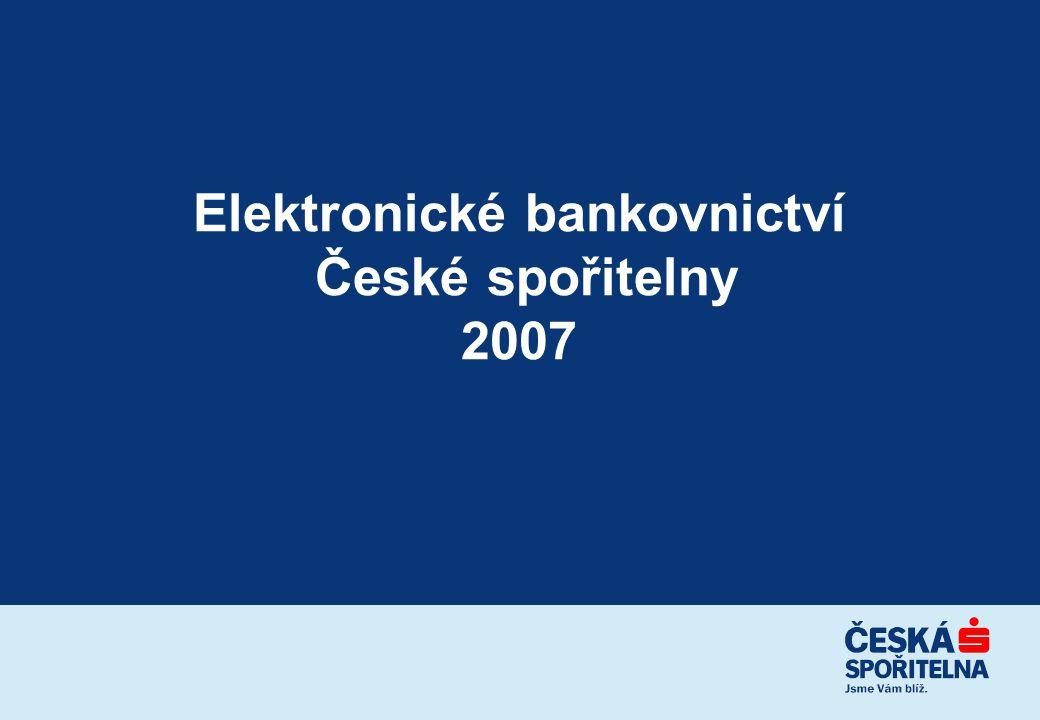 Elektronické bankovnictví České spořitelny 2007