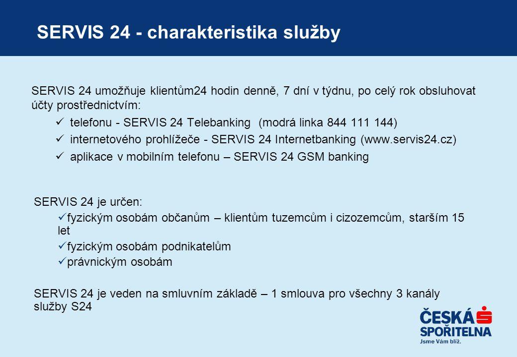 SERVIS 24 - charakteristika služby SERVIS 24 umožňuje klientům24 hodin denně, 7 dní v týdnu, po celý rok obsluhovat účty prostřednictvím:  telefonu -