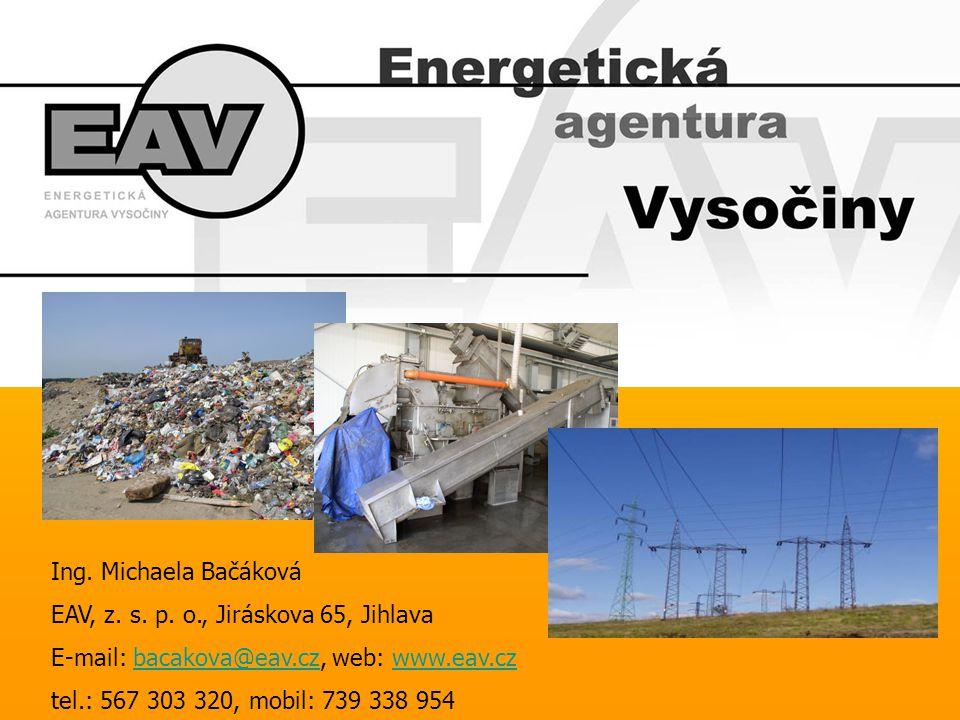 Energetická agentura Vysočiny •koordinace a implementace energetických programů a projektů •spolupráce s regionálními institucemi, organizacemi a některými podnikatelskými subjekty •zavádění a využívání místních energetických zdrojů – obnovitelných zdrojů energie •příprava propagačně- výchovných materiálů, organizace vzdělávacích akcí, jakými jsou konference a exkurze.