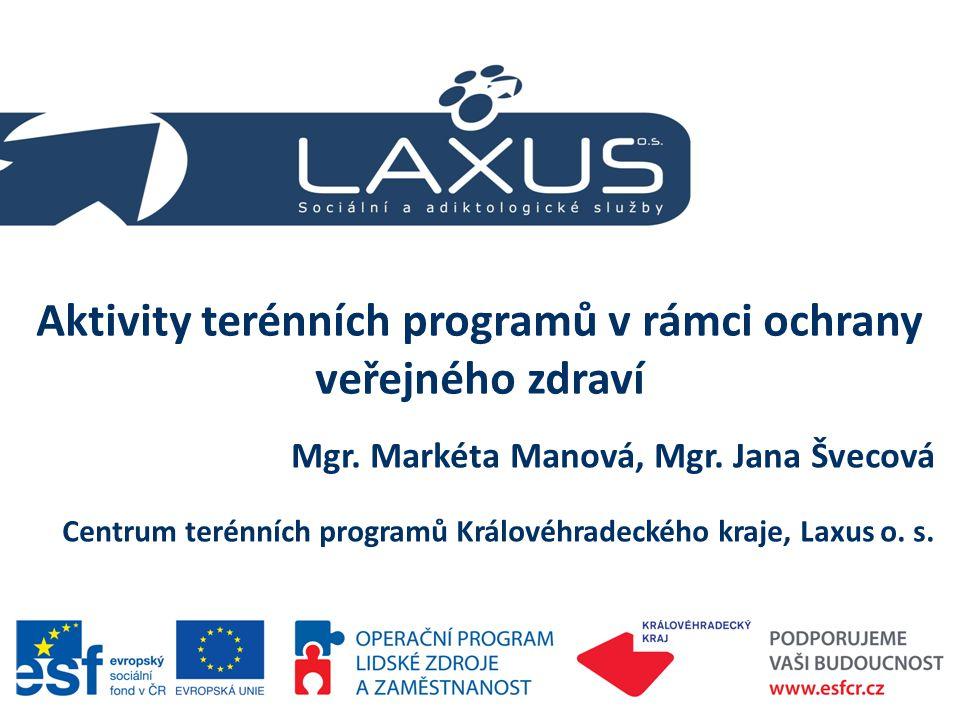 Aktivity terénních programů v rámci ochrany veřejného zdraví, M.