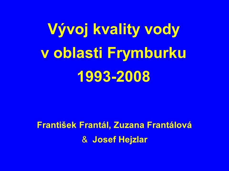 Vývoj kvality vody v oblasti Frymburku 1993-2008 František Frantál, Zuzana Frantálová & Josef Hejzlar