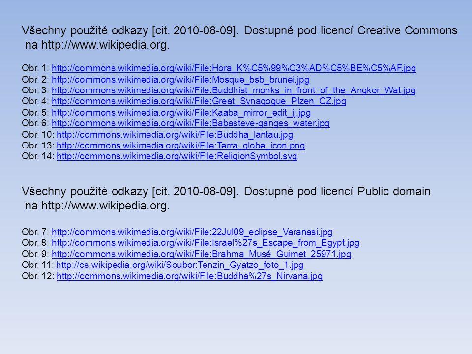 Všechny použité odkazy [cit.2010-08-09].
