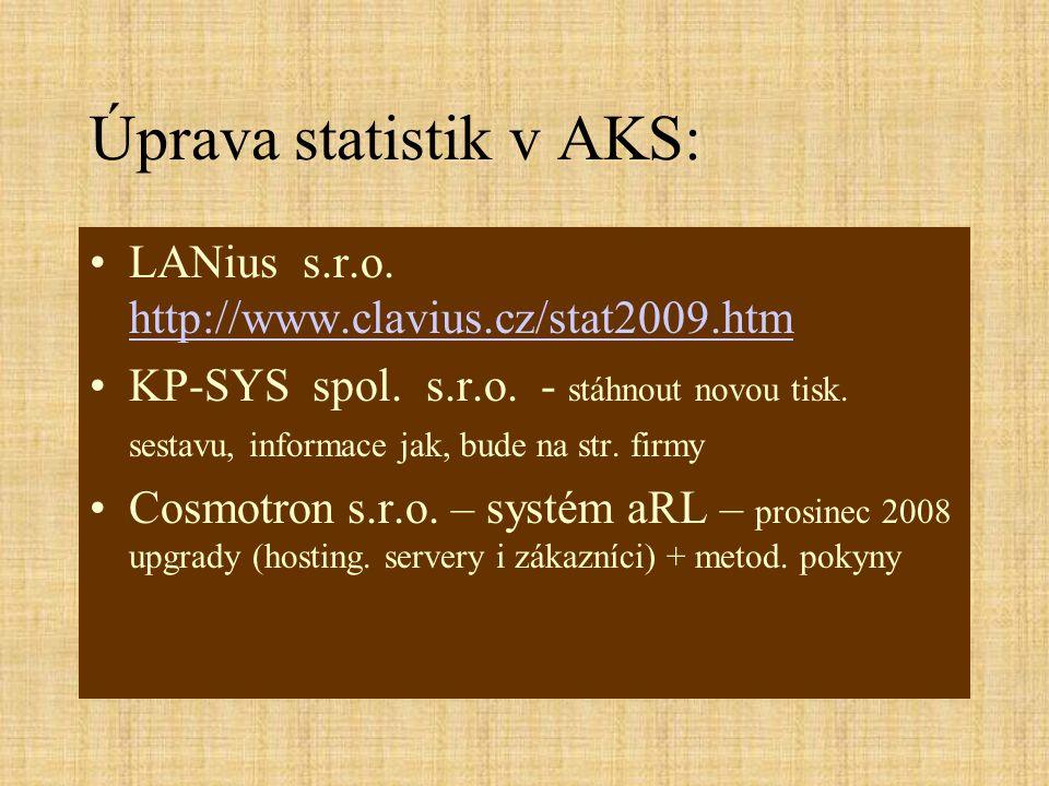 Úprava statistik v AKS: •LANius s.r.o.