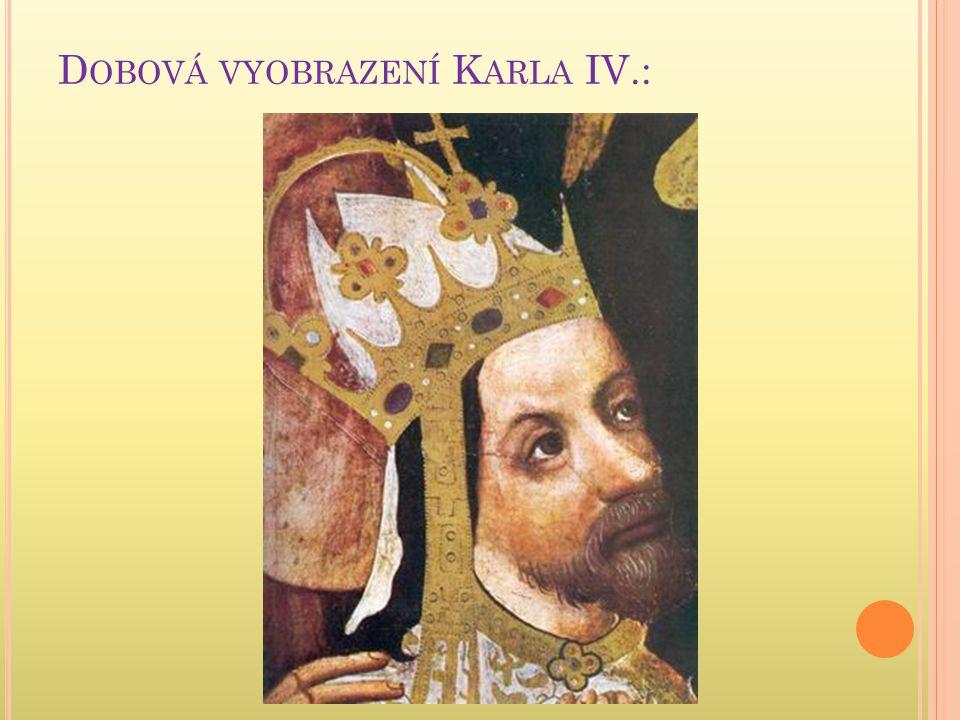 D OBOVÁ VYOBRAZENÍ K ARLA IV.: