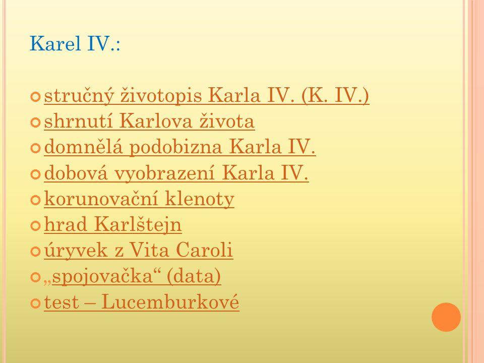 KAREL IV.(ČESKÝ KRÁL - JAKO KAREL I.