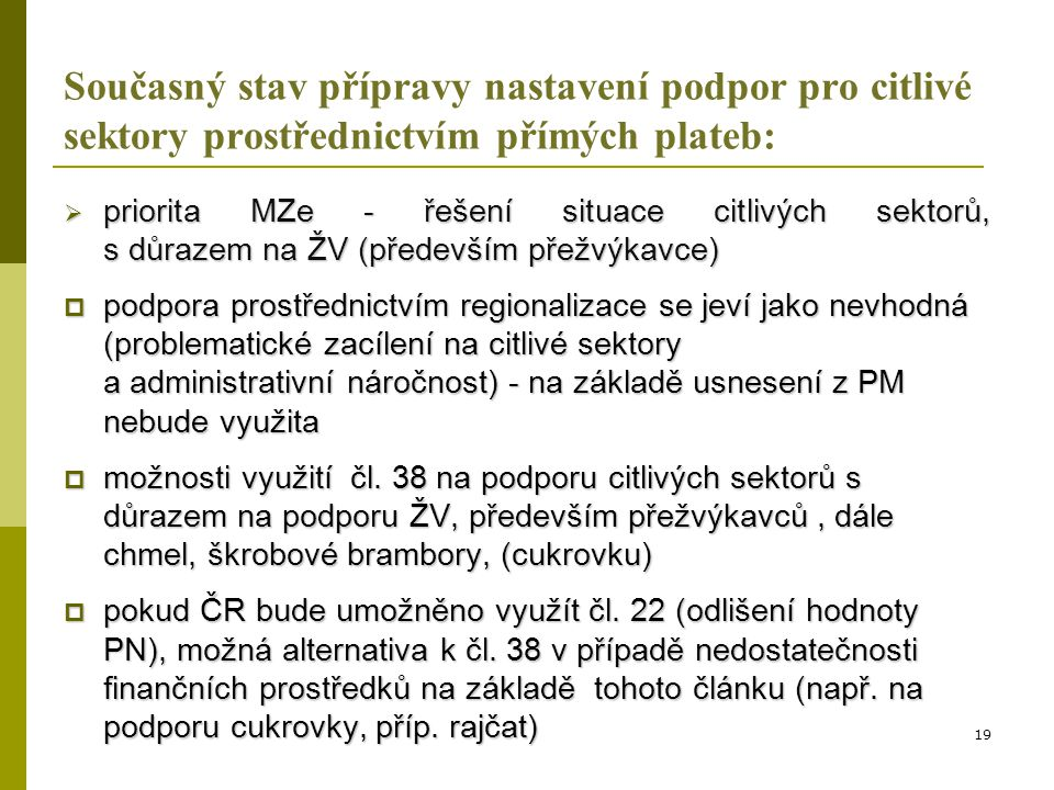 Podpora ŽV prostřednictvím environmentálních opatření PRV 2014+ A) Plošná opatření  čl.