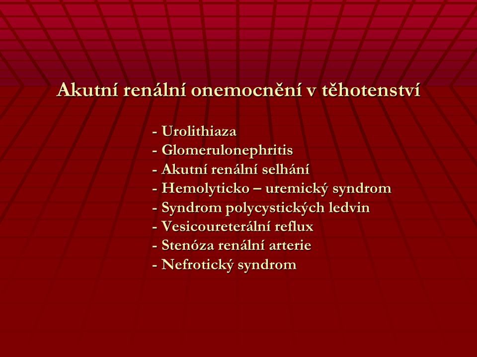Léčba pyelopephritis - Hospitalizace - I.v. antibiotika - Korekce ATB po 48 hod dle kultivace - Septikemie 15% - hemokultura - E. coli - Cefalosporiny