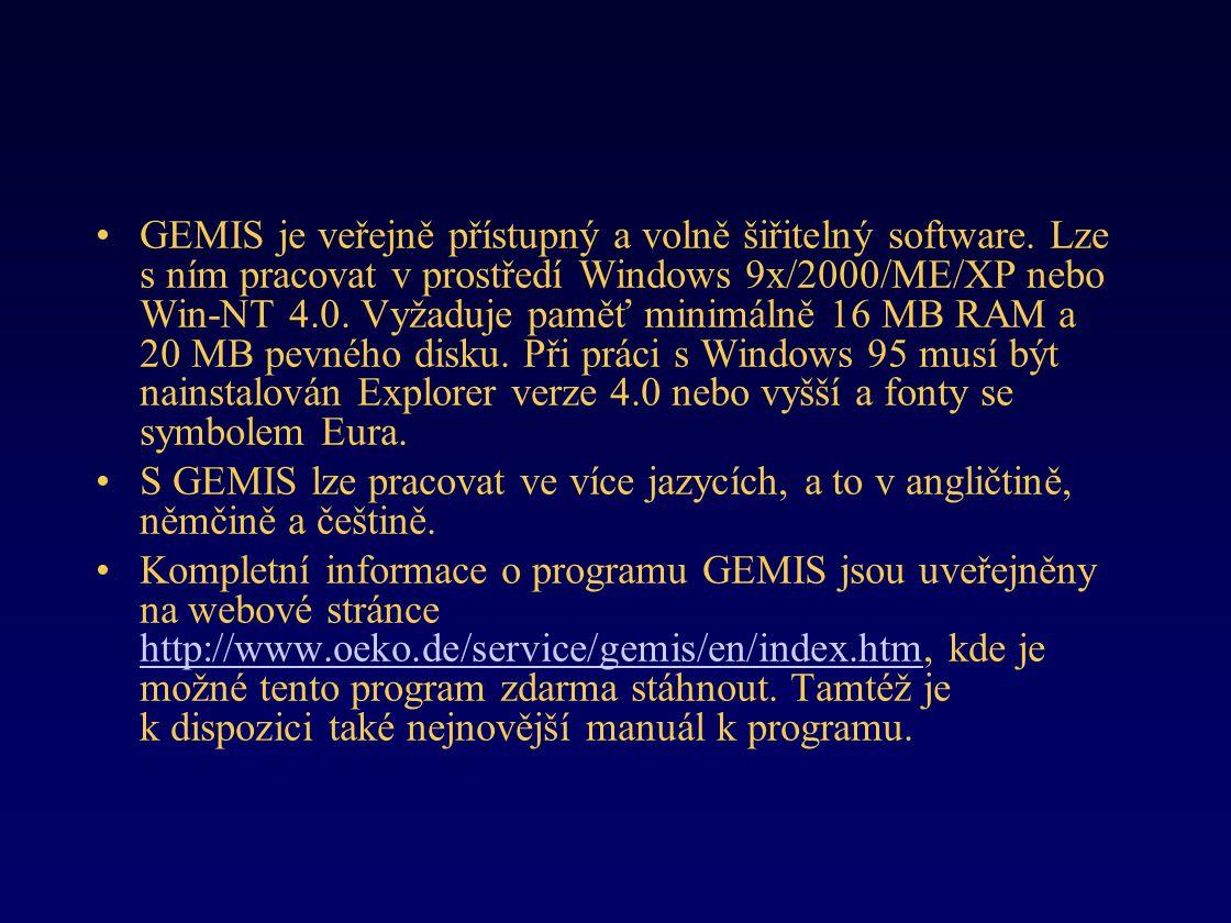 •GEMIS je veřejně přístupný a volně šiřitelný software.