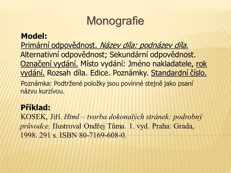 Monografie Model: Primární odpovědnost. Název díla: podnázev díla.