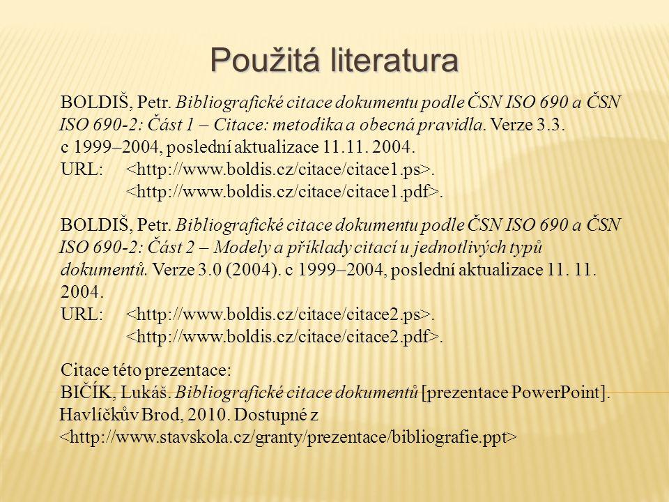 Použitá literatura BOLDIŠ, Petr.
