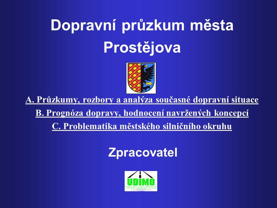 Dopravní průzkum města Prostějova A.Průzkumy, rozbory a analýza současné dopravní situace B.