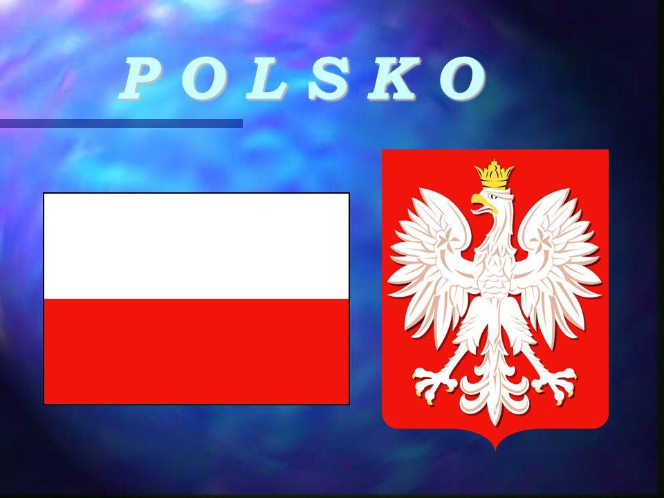 POLOHA  Ve východní části střední Evropy  Rozloha: 312 685 km²  leží při jižním pobřeží Baltského moře  na západě hraničí s Německem  na jihu s Českou republikou a Slovenskem  na východě s Běloruskem a Ukrajinou  na severovýchodě sousedí s Litvou a Kaliningradskou oblastí Ruské federace