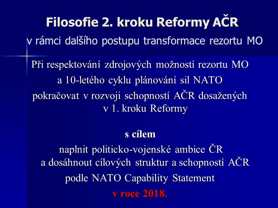 Filosofie 2.kroku Reformy AČR Filosofie 2.
