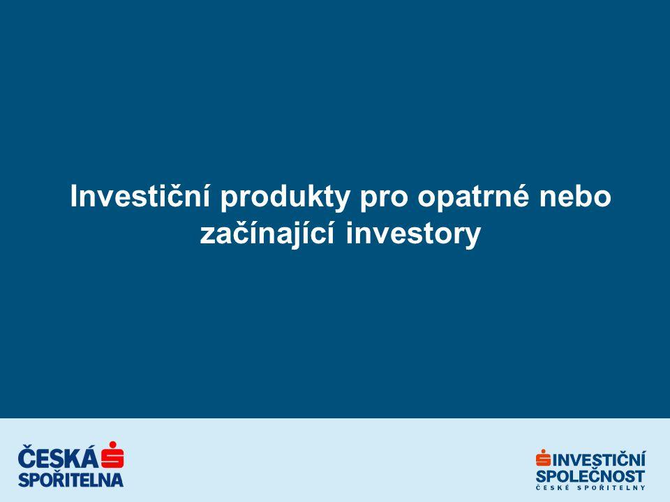 Investiční produkty pro opatrné nebo začínající investory