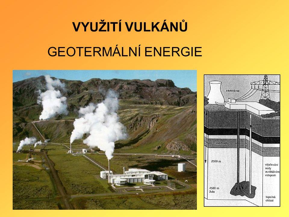 VYUŽITÍ VULKÁNŮ GEOTERMÁLNÍ ENERGIE