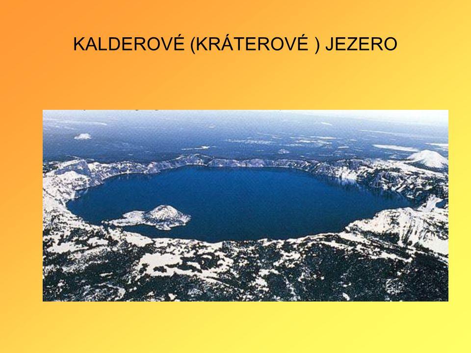 KALDEROVÉ (KRÁTEROVÉ ) JEZERO