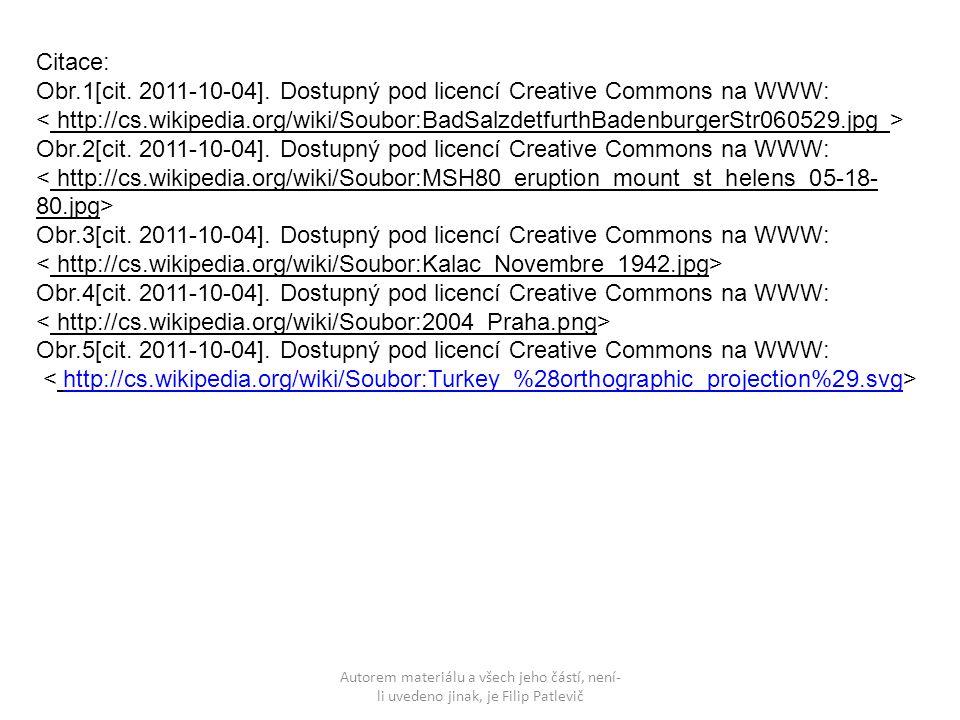 Autorem materiálu a všech jeho částí, není- li uvedeno jinak, je Filip Patlevič Citace: Obr.1[cit. 2011-10-04]. Dostupný pod licencí Creative Commons