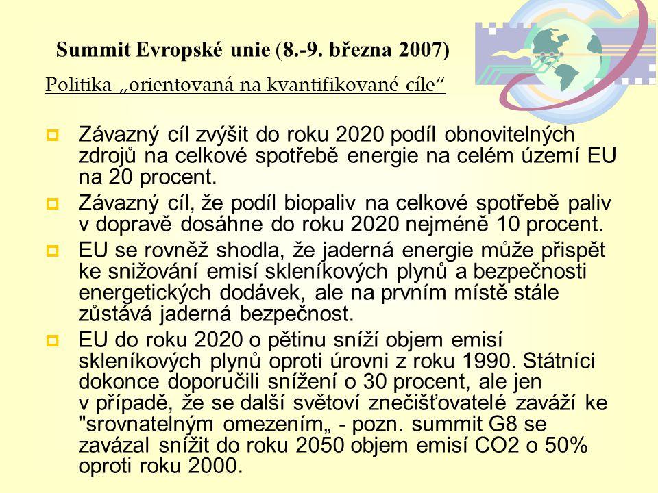 """Politika """"orientovaná na kvantifikované cíle""""  Závazný cíl zvýšit do roku 2020 podíl obnovitelných zdrojů na celkové spotřebě energie na celém území"""