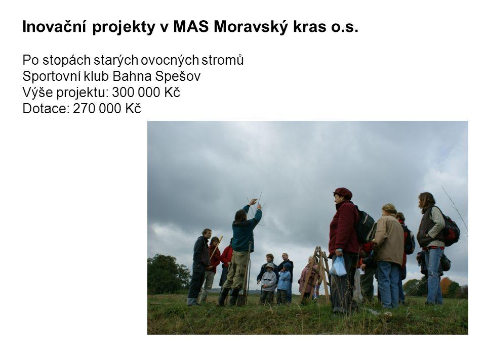 Inovační projekty v MAS Moravský kras o.s.