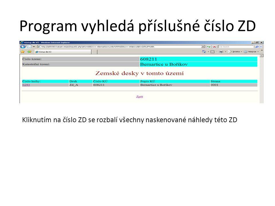 Program vyhledá příslušné číslo ZD Kliknutím na číslo ZD se rozbalí všechny naskenované náhledy této ZD