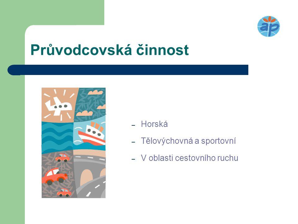 Průvodcovská činnost – Horská – Tělovýchovná a sportovní – V oblasti cestovního ruchu