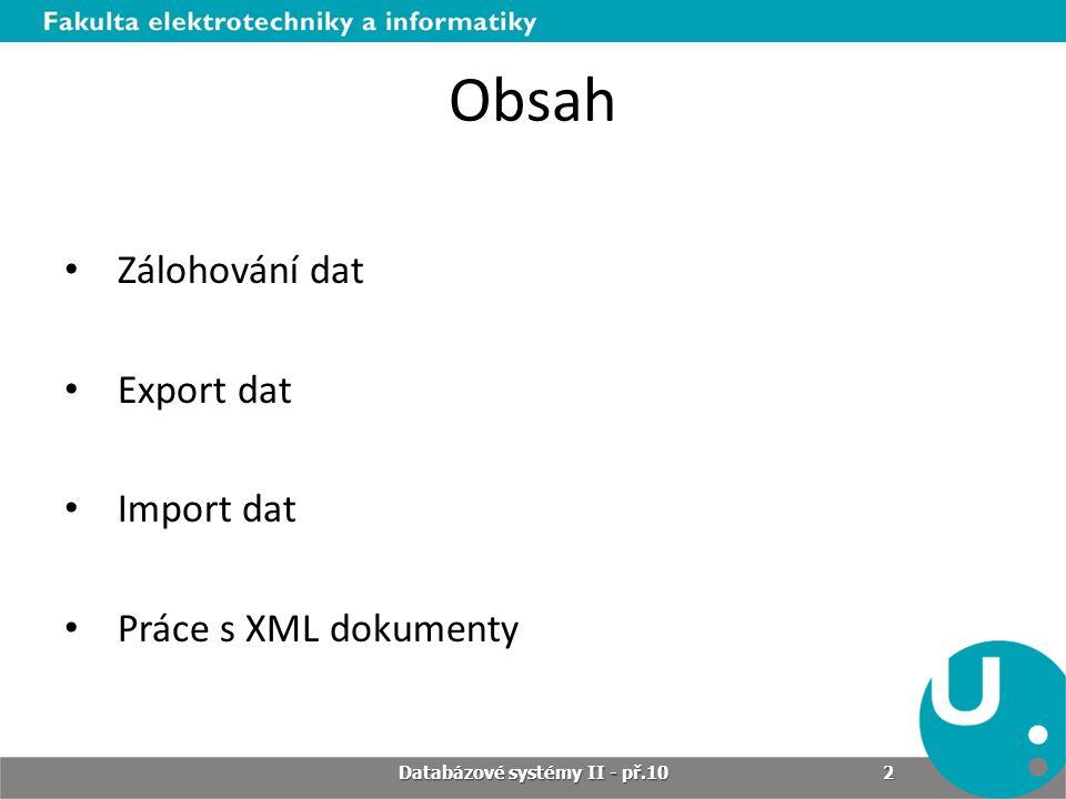 Migrace v SQL Developeru Migrace je proces převodu dat • z jiné platformy (SQL Developer nabízí kromě Oracle např.
