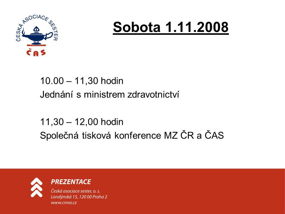 Sobota 1.11.2008 •12.00 – 14.00 hodin Oběd