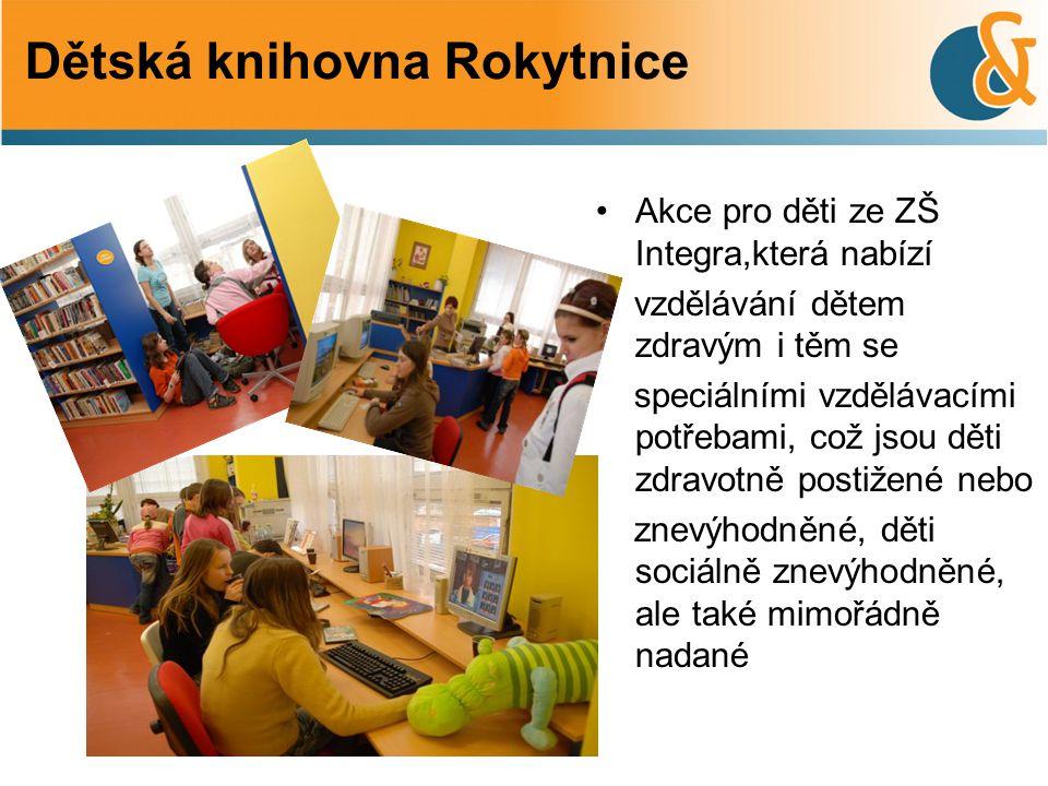 •Akce pro děti ze ZŠ Integra,která nabízí vzdělávání dětem zdravým i těm se speciálními vzdělávacími potřebami, což jsou děti zdravotně postižené nebo
