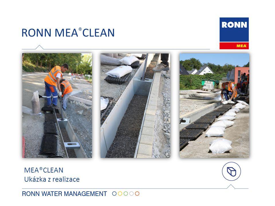 RONN MEA ® CLEAN MEA®CLEAN Ukázka z realizace