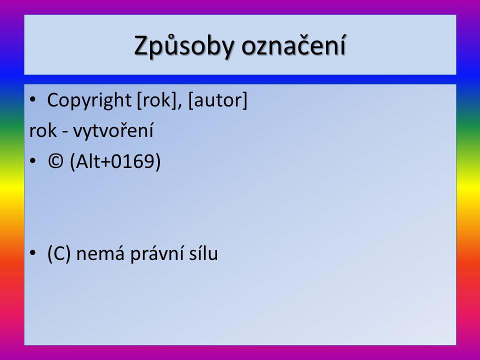 Mýty a zajímavosti • Když nemá dílo označení ©, nevztahují se na něj autorská práva.