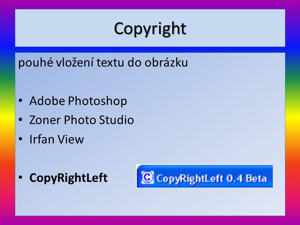 CopyRightLeft + zdarma, jednoduchost + hromadné přidávání + transparentní pozadí + stíny + umístění + otočení - pouze text