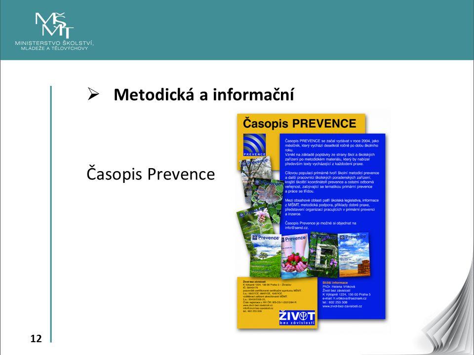12  Metodická a informační Časopis Prevence