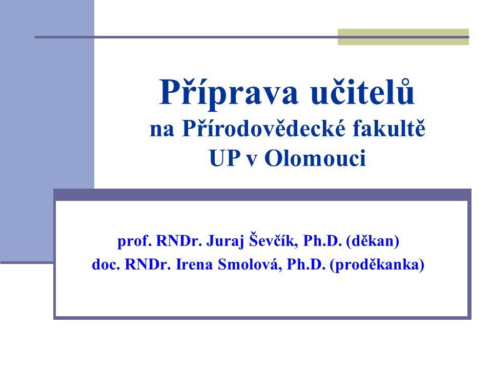 prof.RNDr. Juraj Ševčík, Ph.D. (děkan) doc. RNDr.