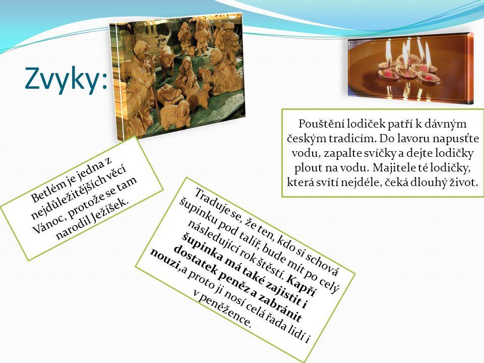 Zvyky: Pouštění lodiček patří k dávným českým tradicím. Do lavoru napusťte vodu, zapalte svíčky a dejte lodičky plout na vodu. Majitele té lodičky, kt