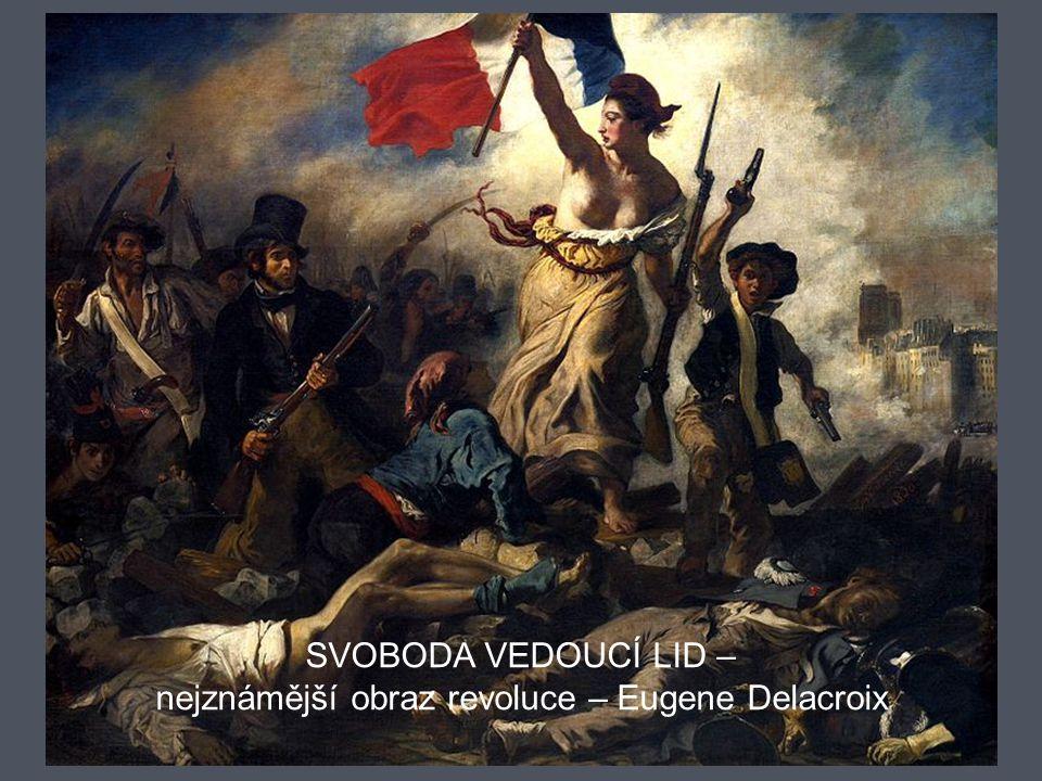 SVOBODA VEDOUCÍ LID – nejznámější obraz revoluce – Eugene Delacroix