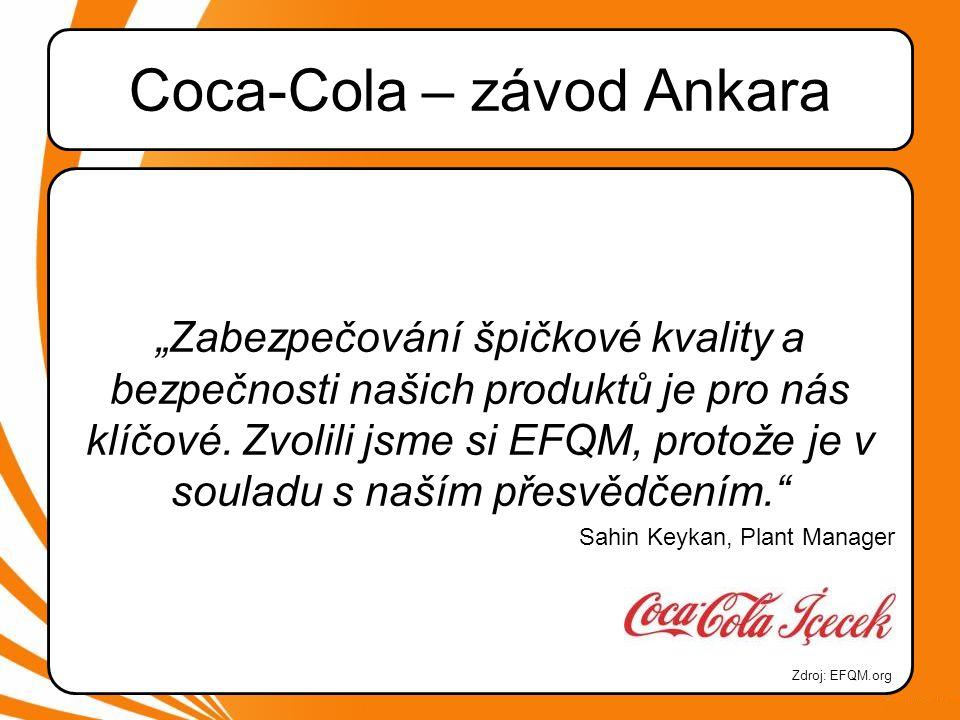"""Coca-Cola – závod Ankara """"Zabezpečování špičkové kvality a bezpečnosti našich produktů je pro nás klíčové."""
